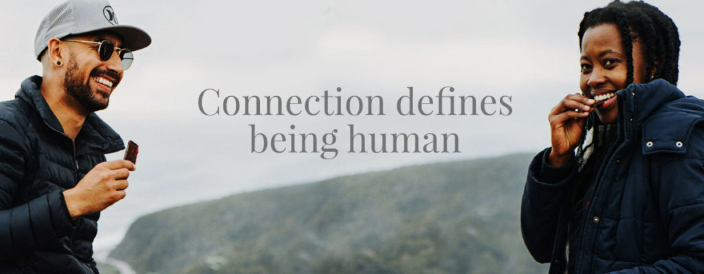 Connection defines being human